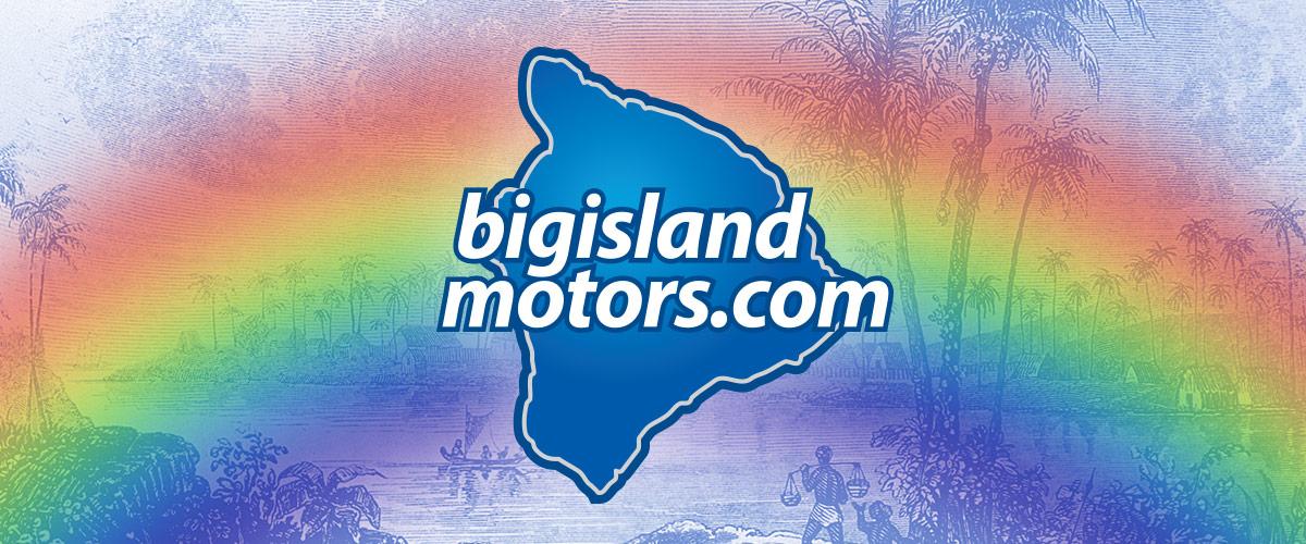 Big Island Motors - 1 Keaa St • Hilo, HI 96720