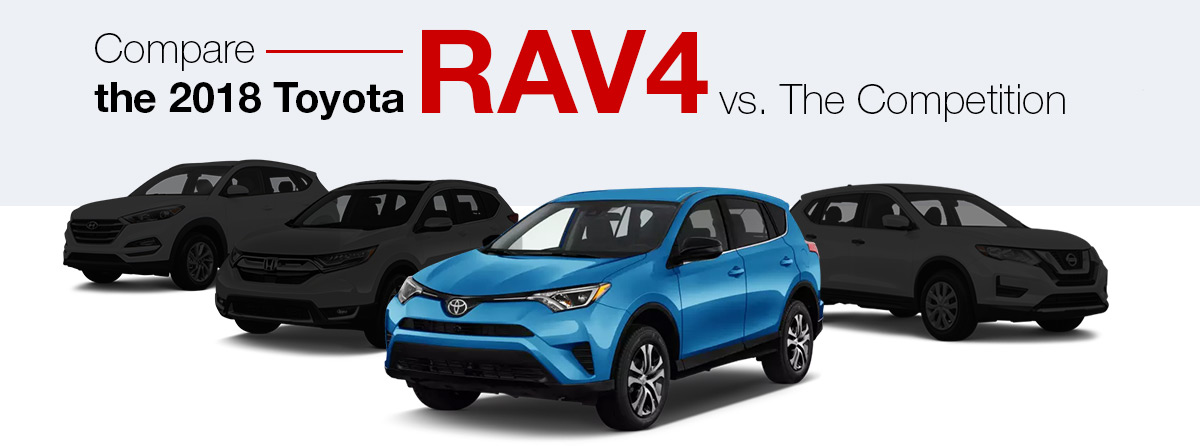 Compare The 2018 Toyota RAV4 vs. The Competition